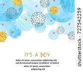 baby shower boy card design... | Shutterstock .eps vector #727542259