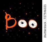 boo text happy halloween... | Shutterstock .eps vector #727546321