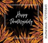 happy thanksgiving day. vector... | Shutterstock .eps vector #727555645
