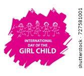 international day of the girl... | Shutterstock .eps vector #727581001