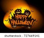 happy halloween poster  night... | Shutterstock .eps vector #727669141