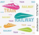 train railway station seamless... | Shutterstock .eps vector #727679767
