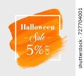 halloween sale 5  off sign over ... | Shutterstock .eps vector #727704001