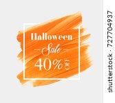 halloween sale 40  off sign...   Shutterstock .eps vector #727704937
