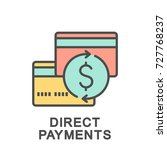 icon direct payments. direct... | Shutterstock .eps vector #727768237