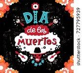 lettering dia de los muertos... | Shutterstock .eps vector #727795939