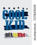 belgium cool kid t shirt print...   Shutterstock .eps vector #727835035