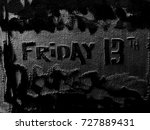 """abstract word """"friday 13th"""" on...   Shutterstock . vector #727889431"""