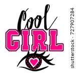 cool girl t shirt design with... | Shutterstock .eps vector #727907284
