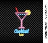 neon light sign of cocktail bar.... | Shutterstock .eps vector #727956394