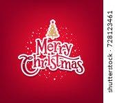 vector merry christmas... | Shutterstock .eps vector #728123461