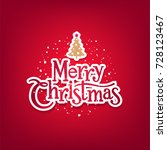 vector merry christmas... | Shutterstock .eps vector #728123467