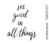 see good in all things vector... | Shutterstock .eps vector #728137117