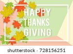 happy thanksgiving day... | Shutterstock .eps vector #728156251