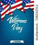 veterans day. poster for usa... | Shutterstock .eps vector #728232511