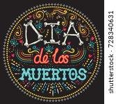 dia de los muertos day of the... | Shutterstock .eps vector #728340631