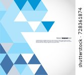 background of geometric shapes. ... | Shutterstock .eps vector #728361874
