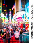 defocused blur of times square... | Shutterstock . vector #728529241