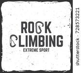 rock climbing club badge.... | Shutterstock .eps vector #728573221