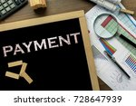 text payment on the blackboard... | Shutterstock . vector #728647939