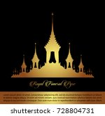 the royal funeral pyre .rama 9... | Shutterstock .eps vector #728804731