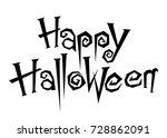 happy halloween text  vector...   Shutterstock .eps vector #728862091