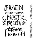 even superheroes must brush... | Shutterstock .eps vector #728886991