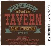 vintage label typeface named ... | Shutterstock .eps vector #729076444