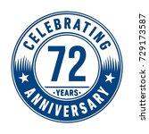 72 years anniversary logo... | Shutterstock .eps vector #729173587
