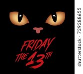 friday the 13th with horrible... | Shutterstock .eps vector #729288655