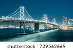 oakland bay bridge and the city ... | Shutterstock . vector #729562669