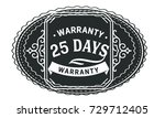 25 days warranty icon vintage... | Shutterstock .eps vector #729712405