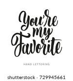 you're my favorite. romantic... | Shutterstock .eps vector #729945661