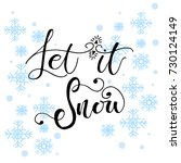 let it snow  christmas... | Shutterstock .eps vector #730124149