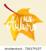 hello autumn calligraphy by... | Shutterstock .eps vector #730179157