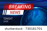 breaking news live background... | Shutterstock .eps vector #730181701