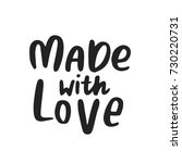 made with love   hand drawn... | Shutterstock .eps vector #730220731
