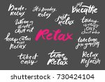 relax quote. time to relax.... | Shutterstock .eps vector #730424104