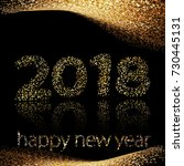 happy new year 2018 gold... | Shutterstock . vector #730445131