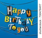 happy birthday greeting card.... | Shutterstock .eps vector #730478497