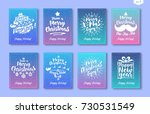 christmas greeting card set... | Shutterstock . vector #730531549