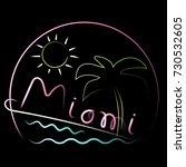 neon light banner. miami sign... | Shutterstock .eps vector #730532605