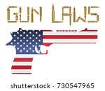 bullet gun laws with america... | Shutterstock .eps vector #730547965