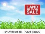 land sale sign on grass field... | Shutterstock .eps vector #730548007