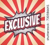 exclusive  speech bubble text... | Shutterstock .eps vector #730586641