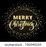 merry christmas card with hand... | Shutterstock .eps vector #730590235