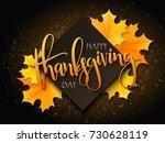 vector thanksgiving greeting... | Shutterstock .eps vector #730628119