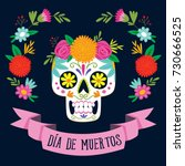 Stock vector  dia de los muertos day of the dead card with spanish text mexican sugar skull with floral 730666525