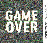 game over glitch text. anaglyph ... | Shutterstock .eps vector #730670674
