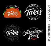 set of tacos and mexican food... | Shutterstock .eps vector #730673707